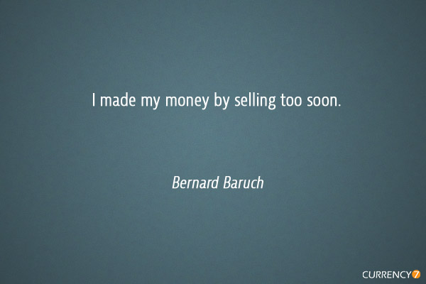 I made my money by selling too soon.